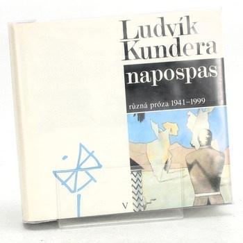 Ludvík Kundera: Napospas