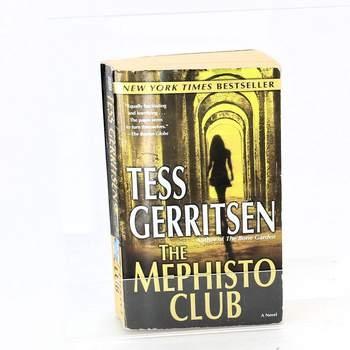 Tess Gerritsen: The mephisto club