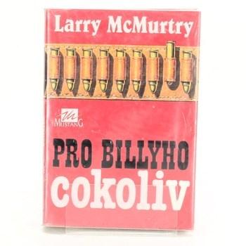 Larry McMurtry: Pro Billyho cokoliv