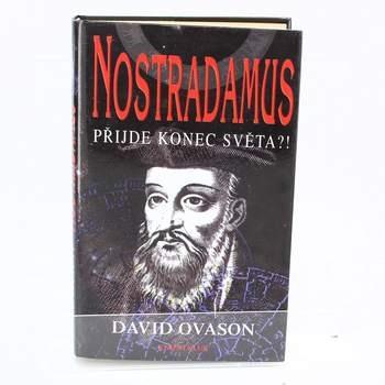 D. Ovason: Nostradamus - přijde konec světa?