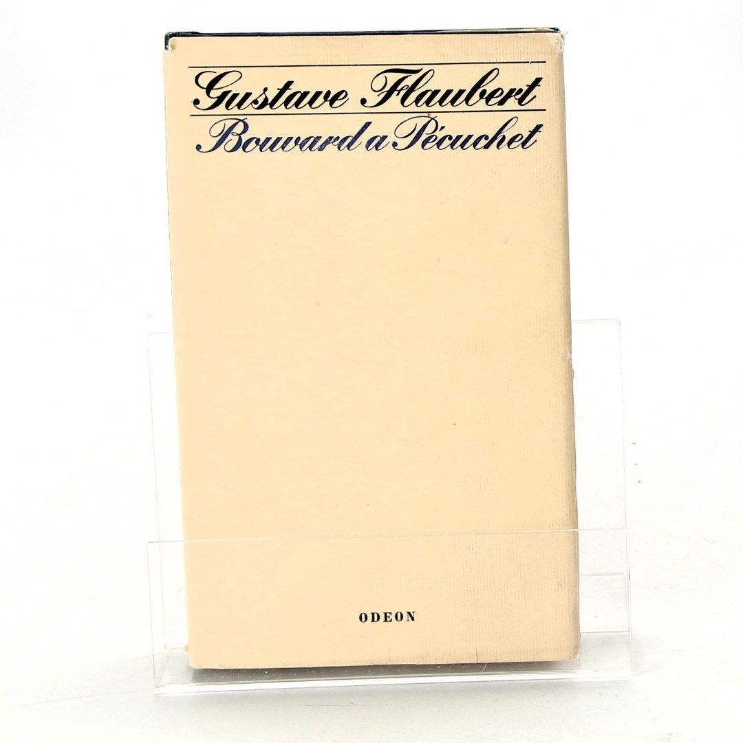 Kniha G. Flaubert: Bouvard a Pécuchet