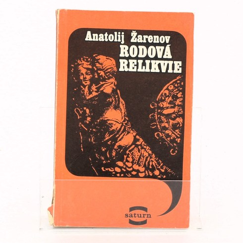 Kniha Anatolij Žarenov: Rodová relikvie