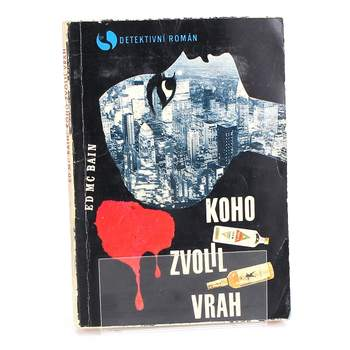 Kniha Ed McBain: Koho zvolil vrah