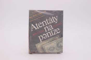 Kniha Bohuslav Sobotka: Atentáty na peníze