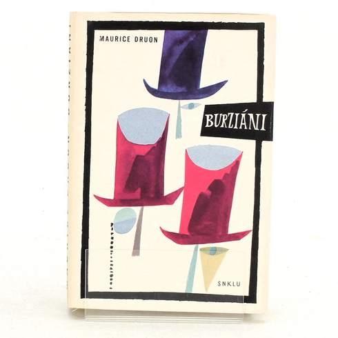 Kniha Maurice Druon: Burziáni