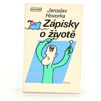 Jaroslav Hovorka: Zápisky o životě