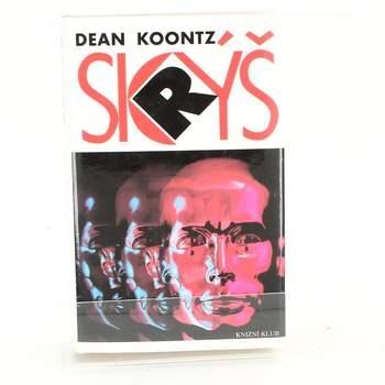 Kniha Dean Ray Koontz: Skrýš