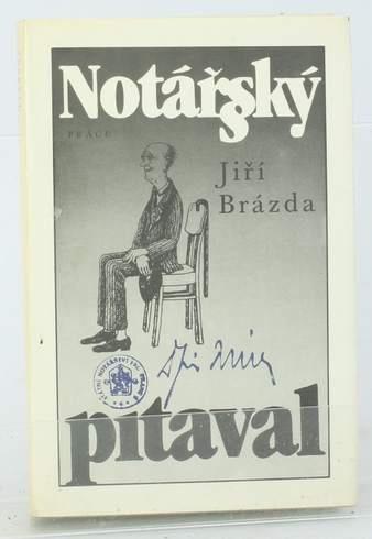 Kniha Jiří Brázda: Notářský pitaval