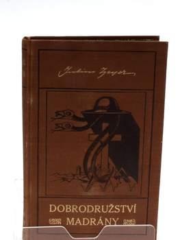 Kniha Julius Zeyer: Dobrodružství Madrány