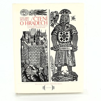 Eduard Petiška: Čtení o hradech