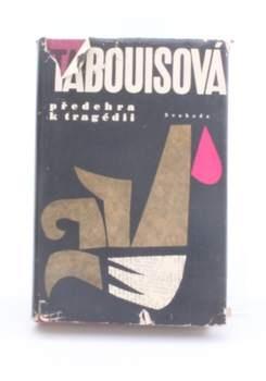 Kniha Genevieve Tabouis: Předehra k tragédii