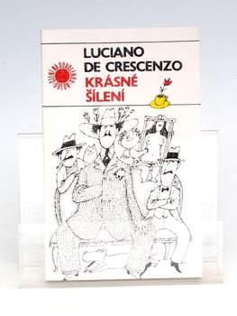 Kniha Luciano de Crescenzo: Krásné šílenství