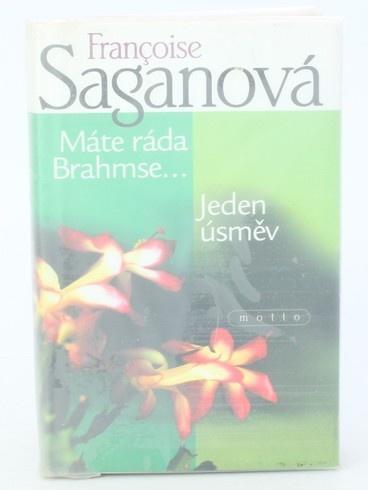 Kniha F. Saganová: Máte ráda Brahmse