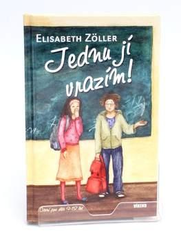 Kniha Jednu jí vrazím! Elisabeth Zöller