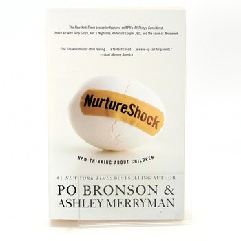 Po Bronson and Ashley: Nurtureshock