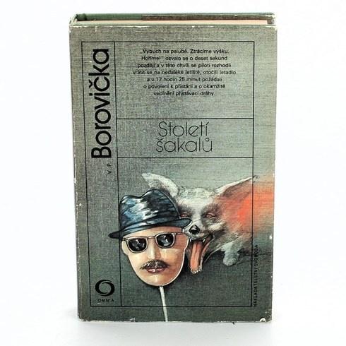 Kniha Století šakalů, V.P.Borovička