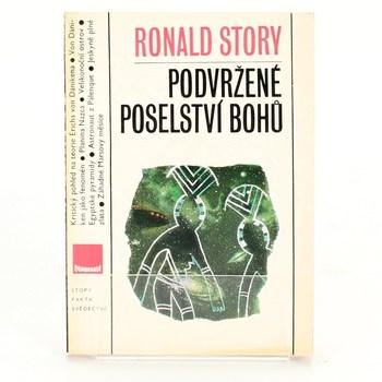 Ronald Story: Podvržené poselství bohů