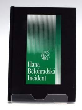 Drama Hana Bělohradská: Incident