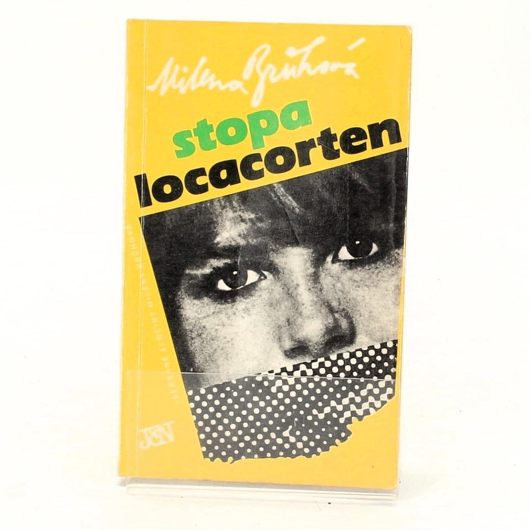 Kniha Milena Brůhová: Stopa Locacorten