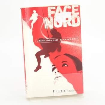Kniha Face nord Jean-Marie Defossez