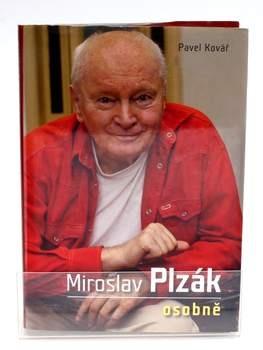 Životopis Pavel Kovář: Miroslav Plzák osobně