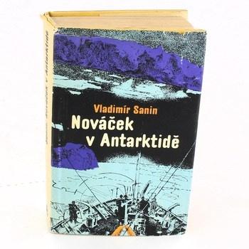 Vladimír Sanin: Nováček v Antarktidě