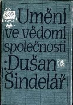 Kniha Umění ve vědomí spol. Dušan Šindelář