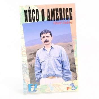 Pavel Dobeš Něco o Americe