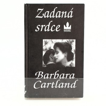 Barbara Cartland: Zadaná srdce