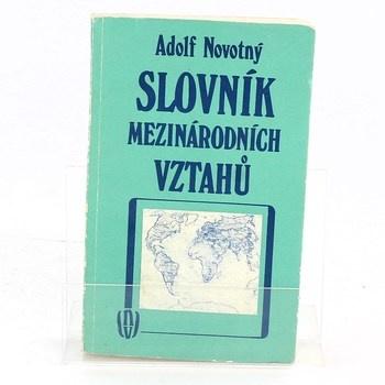 Adolf Novotný: Slovník mezinárodních vztahů