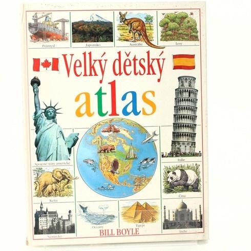 Kniha Velký dětský atlas - Bill Boyle