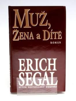 Kniha Erich Segal: Muž, žena a dítě