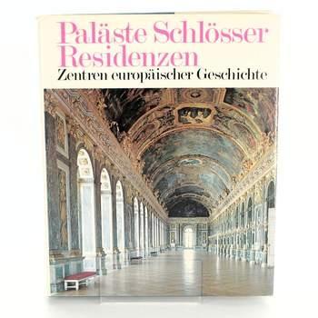 Kniha Paläste, Schlösser, Residenzen