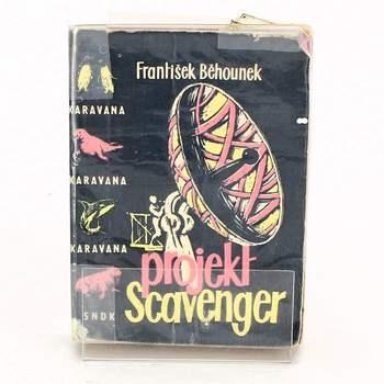 Knížka František Běhounek: Projekt Scavenger