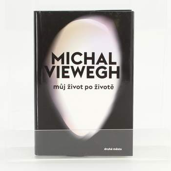 Kniha Můj život po životě Michal Viewegh