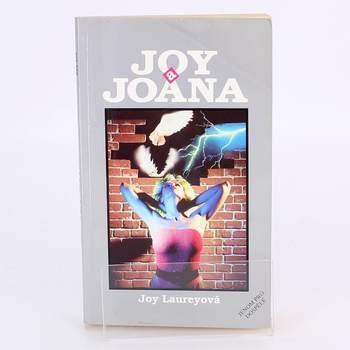 Joy Laureyová: Joy a Joana