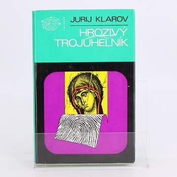 Kniha Jurij Klarov: Hrozivý trojúhelník