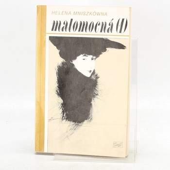 Kniha Helena Mniszkówna: Malomocná I. díl