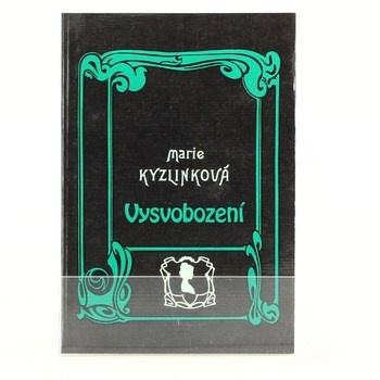 Marie Kyzlinková: Vysvobození