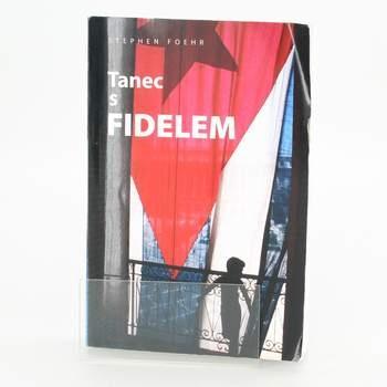 Kniha Tanec s Fidelem Stephen Foehr