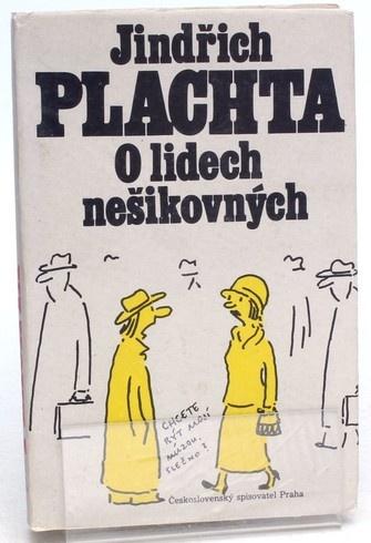Kniha Jindřich Plachta: O lidech nešikovných