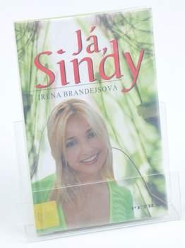 Kniha Irena Brandejsová: Já, Sindy