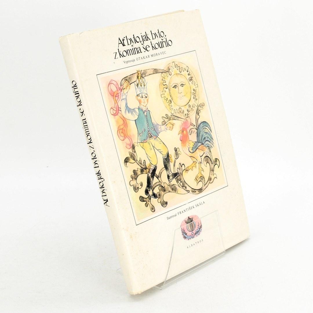 Kniha- Ať bylo,jak bylo, z komína se kouřilo