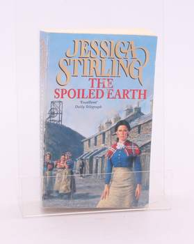 Kniha Jessica Stirling: The Spoiled Earth