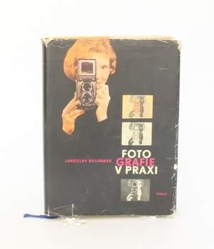 Fotografie v praxi