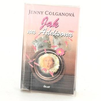 Jenny Colgan: Jak na Addisona