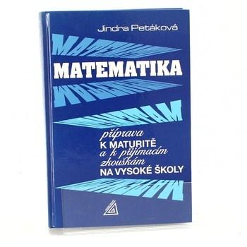 Jindra Petáková: Matematika, příprava k maturitě a k…
