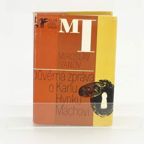 Kniha Důvěrná zpráva o Karlu Hynku Máchovi