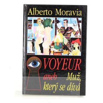 Alberto Moravia: Voyeur aneb muž, který se dívá