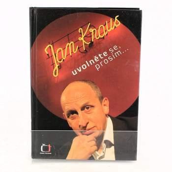 Kniha Jan Kraus: Uvolněte se, prosím...